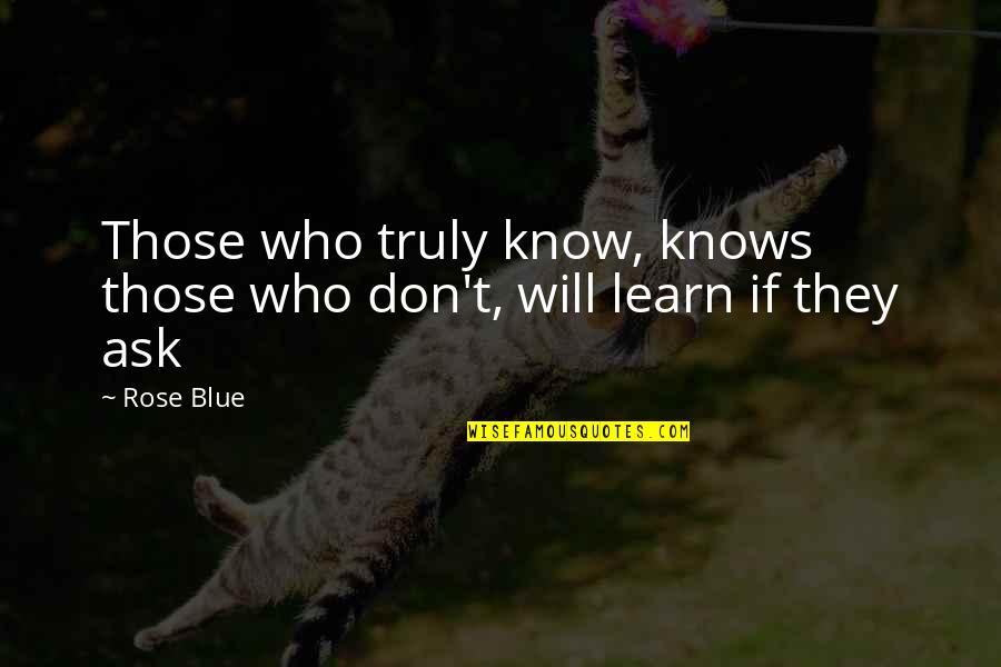 Star Wars Episode 2 Love Quotes By Rose Blue: Those who truly know, knows those who don't,
