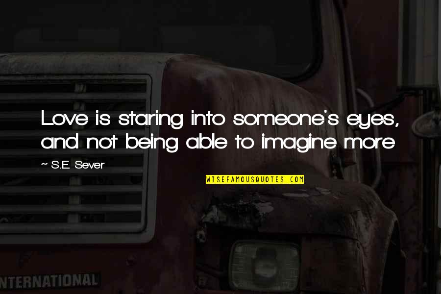 Staring Into Each Others Eyes Quotes Top 30 Famous Quotes About