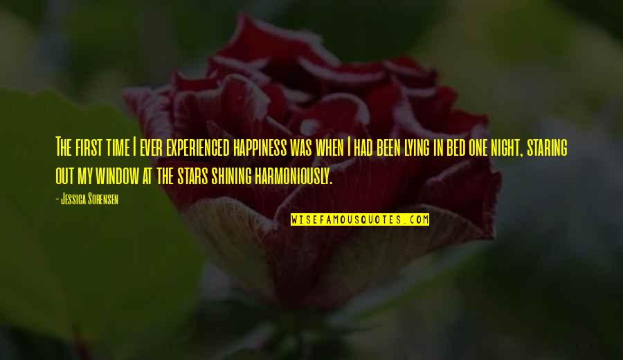 Staring Up At The Stars Quotes By Jessica Sorensen: The first time I ever experienced happiness was
