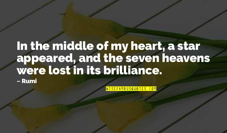 Stars And Heaven Quotes By Rumi: In the middle of my heart, a star