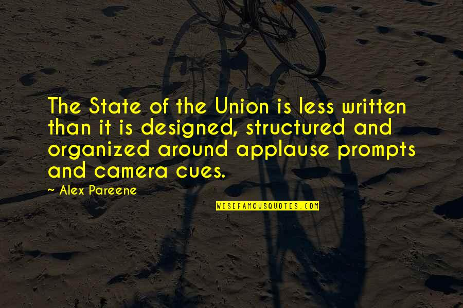 State Of Union Quotes By Alex Pareene: The State of the Union is less written