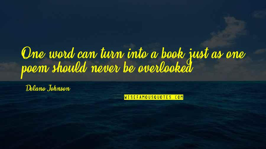 Statistical Birthday Quotes By Delano Johnson: One word can turn into a book just