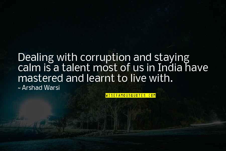 Staying In Quotes By Arshad Warsi: Dealing with corruption and staying calm is a