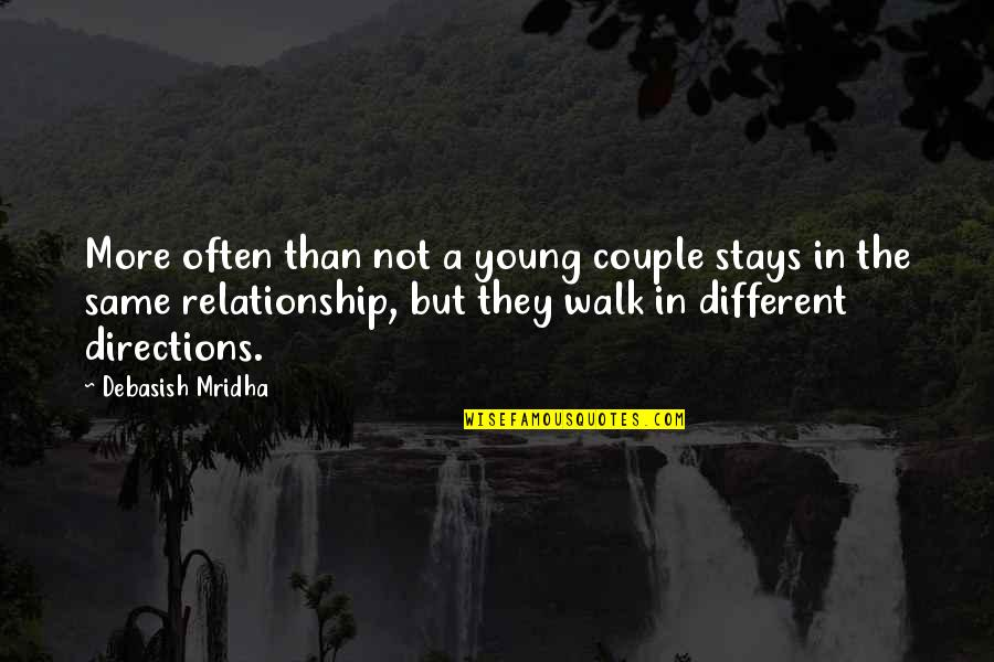 Staying In Quotes By Debasish Mridha: More often than not a young couple stays