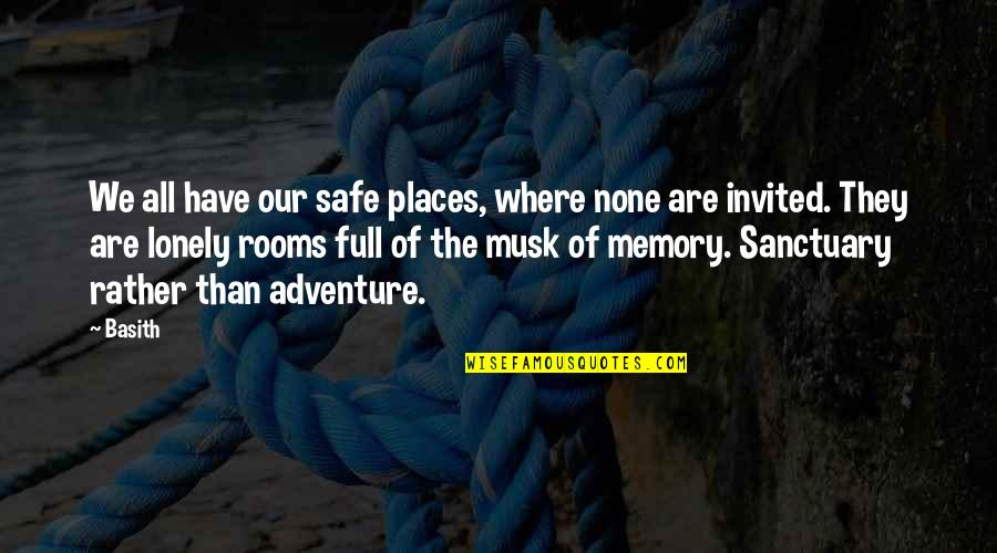 Stefan Zweig Letter From An Unknown Woman Quotes By Basith: We all have our safe places, where none