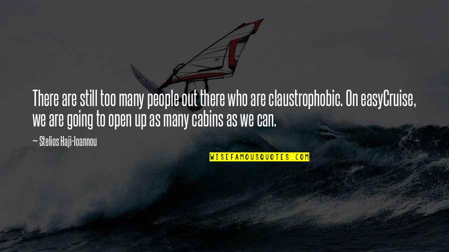 Stelios Quotes By Stelios Haji-Ioannou: There are still too many people out there