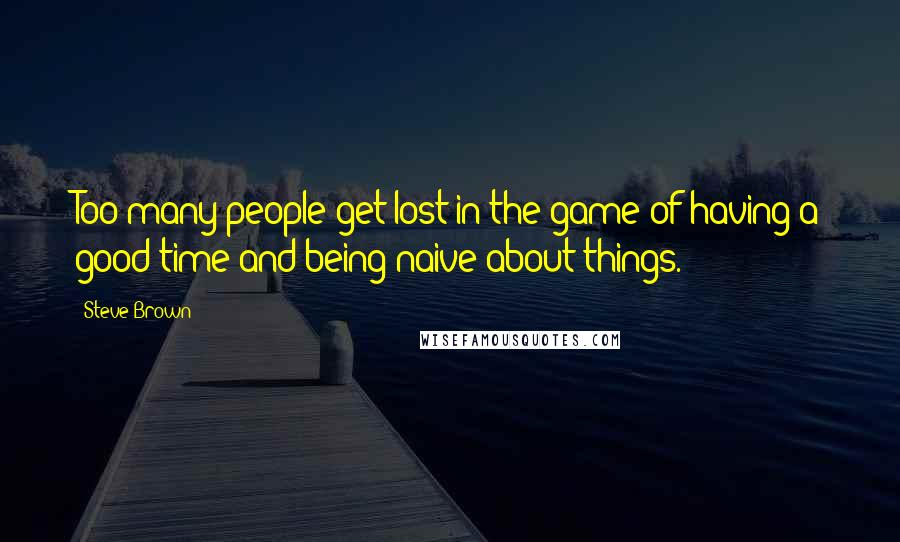 Quotes About Being Naive. Famous Funny Art Quotes By Michel ...