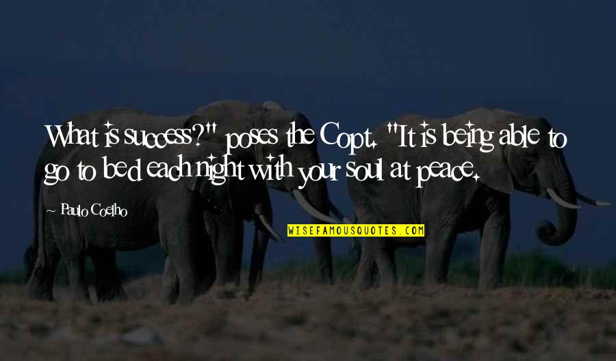"""Stirling Silliphant Quotes By Paulo Coelho: What is success?"""" poses the Copt. """"It is"""