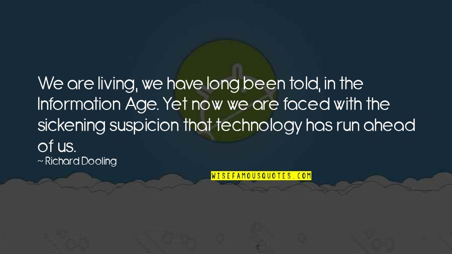 Stock Charts Quotes By Richard Dooling: We are living, we have long been told,
