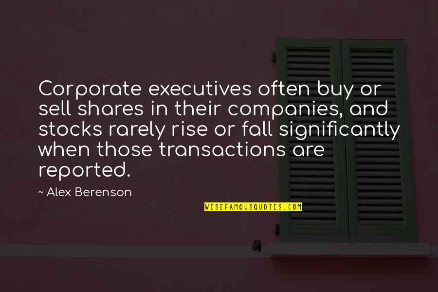 Stocks And Shares Quotes By Alex Berenson: Corporate executives often buy or sell shares in