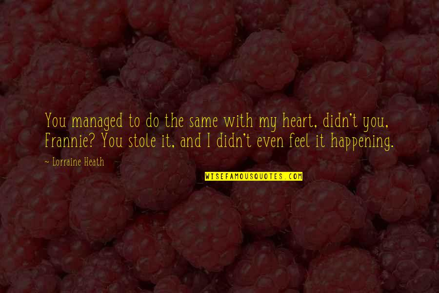Stole My Heart Quotes Top 29 Famous Quotes About Stole My Heart