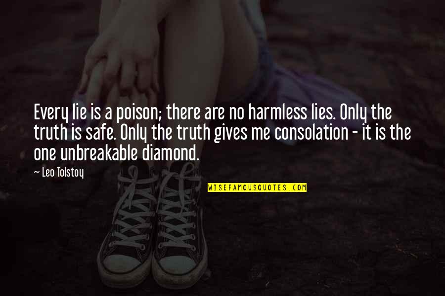 Stone Cold Hell Yeah Quotes By Leo Tolstoy: Every lie is a poison; there are no