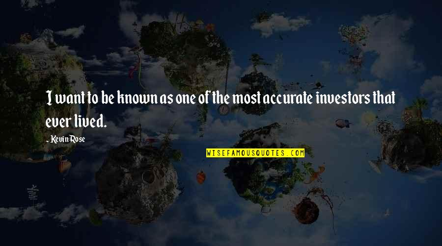 Stop And Look Around Quotes By Kevin Rose: I want to be known as one of