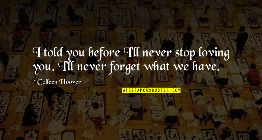 Stop Loving You Quotes Top 64 Famous Quotes About Stop Loving You