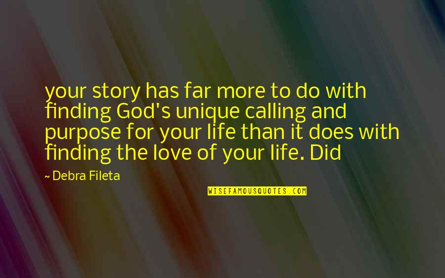 Story So Far Quotes By Debra Fileta: your story has far more to do with