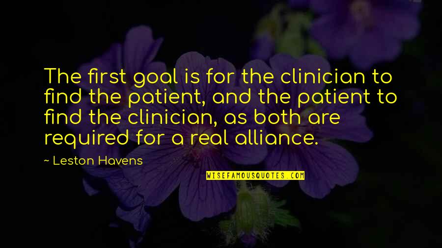 Strained Father Daughter Relationship Quotes By Leston Havens: The first goal is for the clinician to