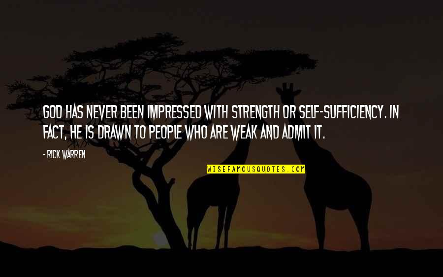 Strength In God Quotes By Rick Warren: God has never been impressed with strength or