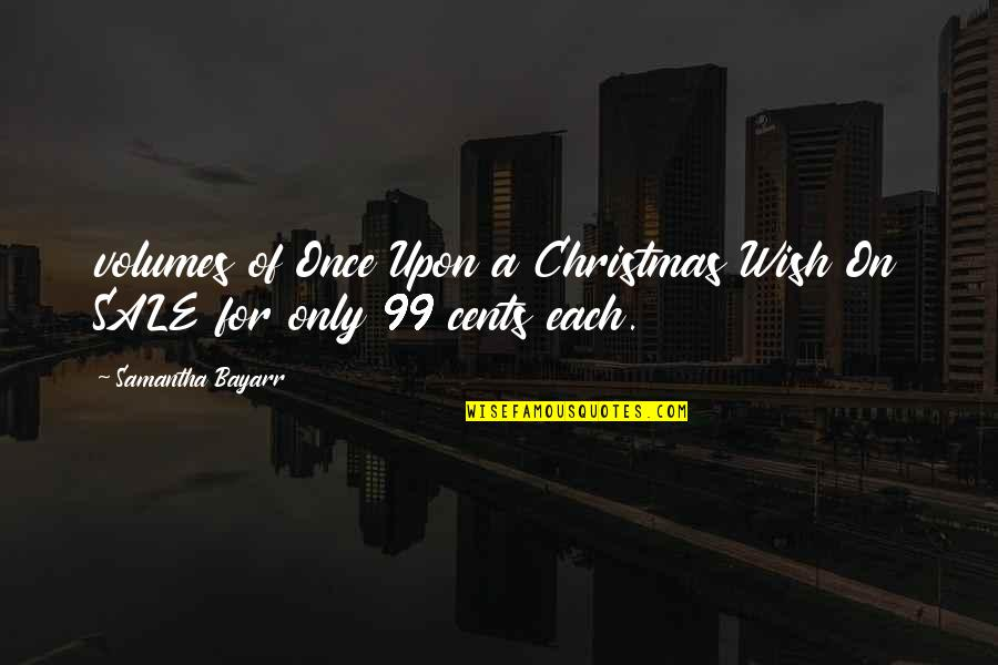 Strength Through Cancer Quotes By Samantha Bayarr: volumes of Once Upon a Christmas Wish On