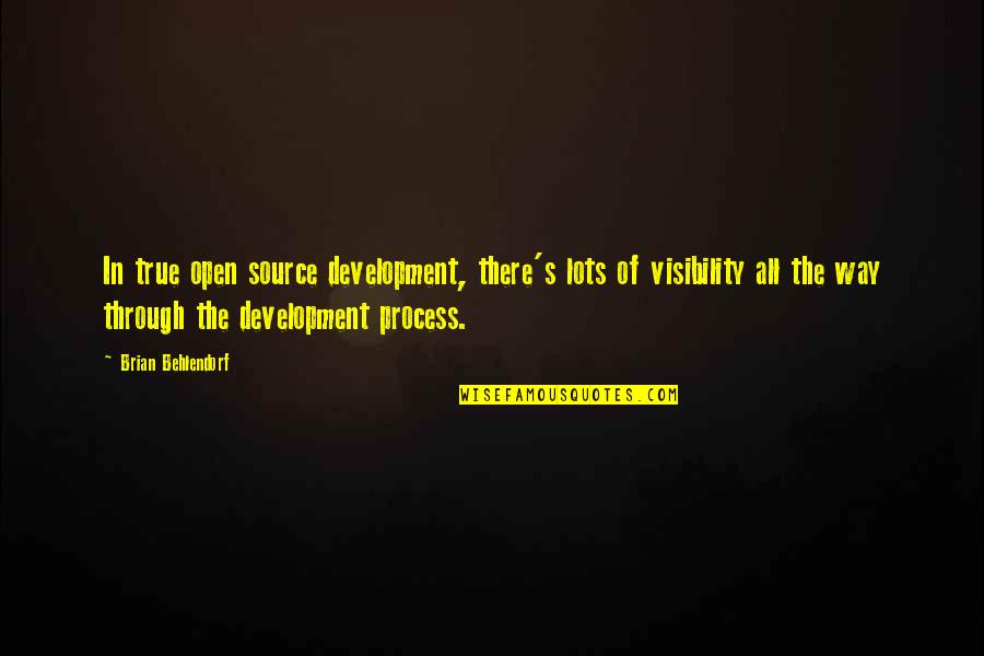 Stressed Out Teacher Quotes By Brian Behlendorf: In true open source development, there's lots of