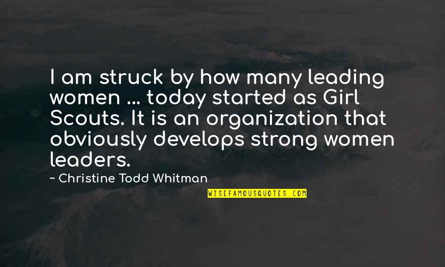Strong Girl Quotes By Christine Todd Whitman: I am struck by how many leading women