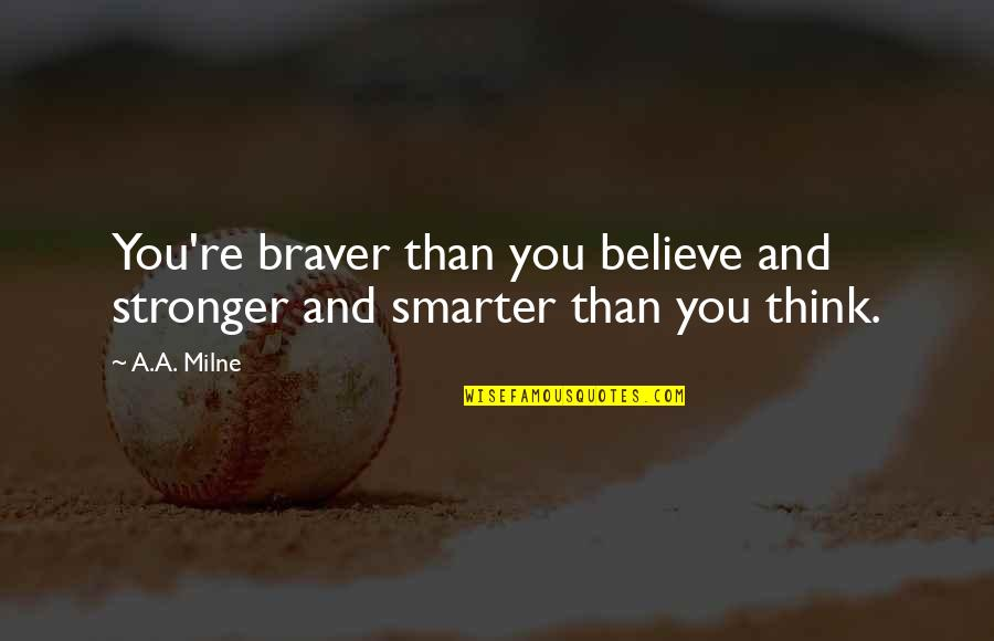 Stronger Than You Think Quotes Top 76 Famous Quotes About Stronger