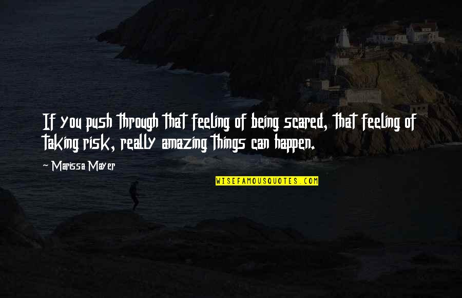 Struck By Lightning Funny Quotes By Marissa Mayer: If you push through that feeling of being