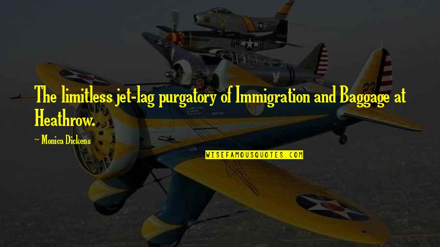 Students Stress Quotes By Monica Dickens: The limitless jet-lag purgatory of Immigration and Baggage