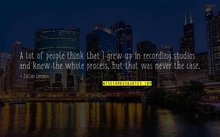 Studios Quotes By Julian Lennon: A lot of people think that I grew