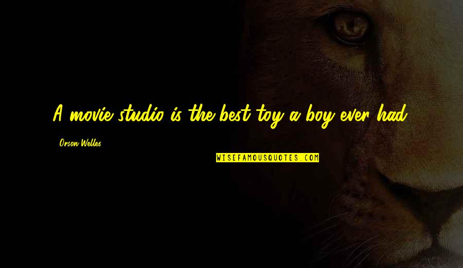 Studios Quotes By Orson Welles: A movie studio is the best toy a