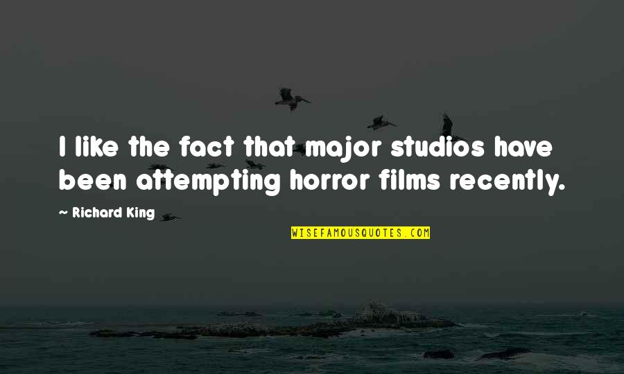 Studios Quotes By Richard King: I like the fact that major studios have