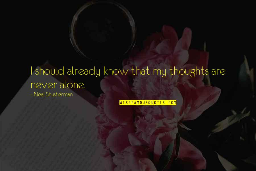 Studt Quotes By Neal Shusterman: I should already know that my thoughts are