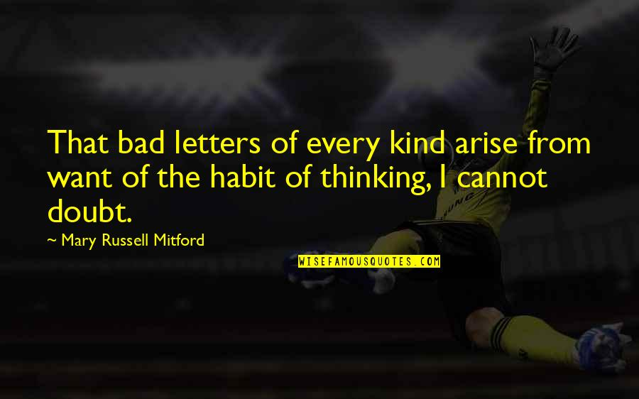 Stupid Journalism Quotes By Mary Russell Mitford: That bad letters of every kind arise from