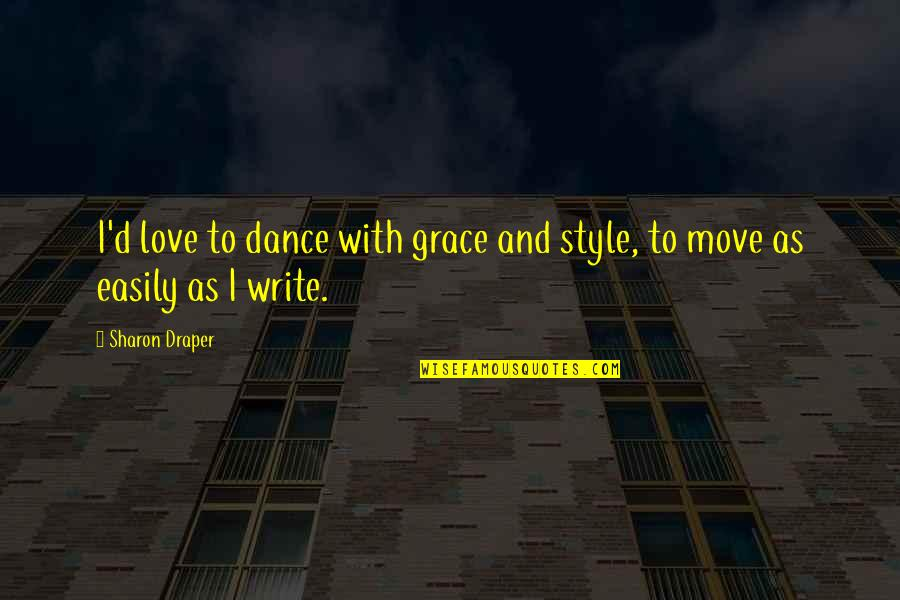 Style And Grace Quotes Top 18 Famous Quotes About Style And Grace