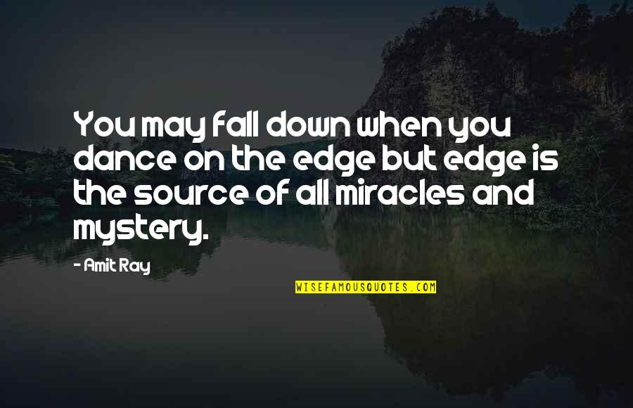 Subaru Price Quotes By Amit Ray: You may fall down when you dance on