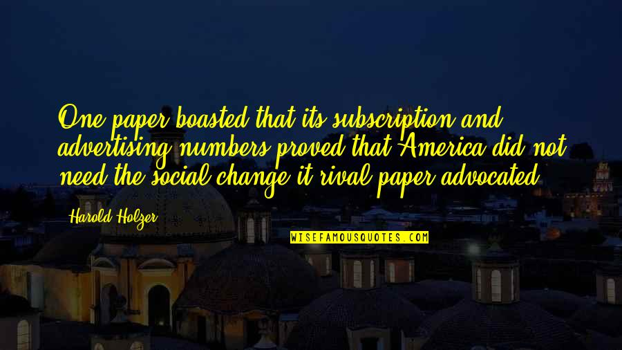 Subscription Quotes By Harold Holzer: One paper boasted that its subscription and advertising