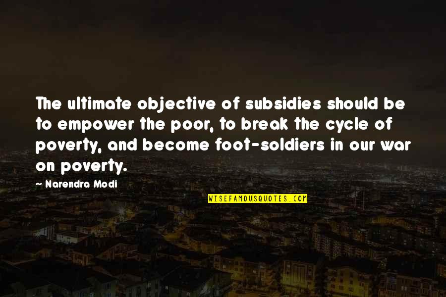 Subsidies Quotes By Narendra Modi: The ultimate objective of subsidies should be to