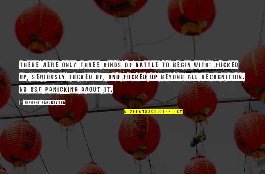 Succesion Quotes By Hiroshi Sakurazaka: there were only three kinds of battle to