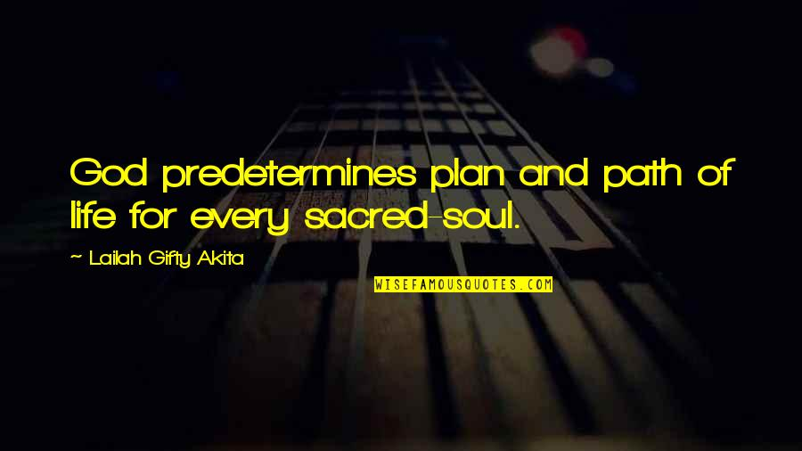 Suits Harvey Specter Quotes By Lailah Gifty Akita: God predetermines plan and path of life for