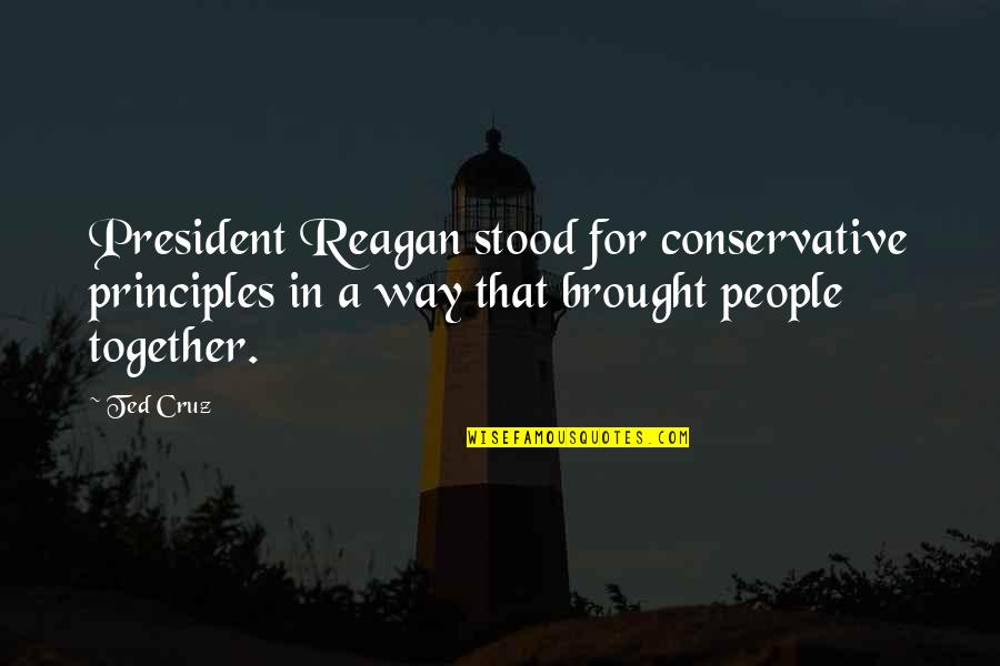 Suits Harvey Specter Quotes By Ted Cruz: President Reagan stood for conservative principles in a