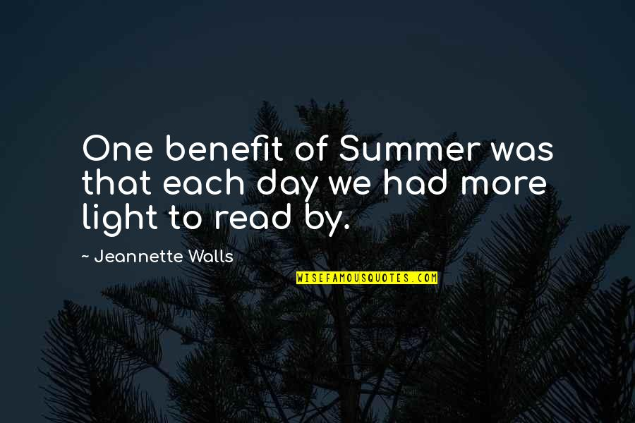 Summer And Reading Quotes By Jeannette Walls: One benefit of Summer was that each day