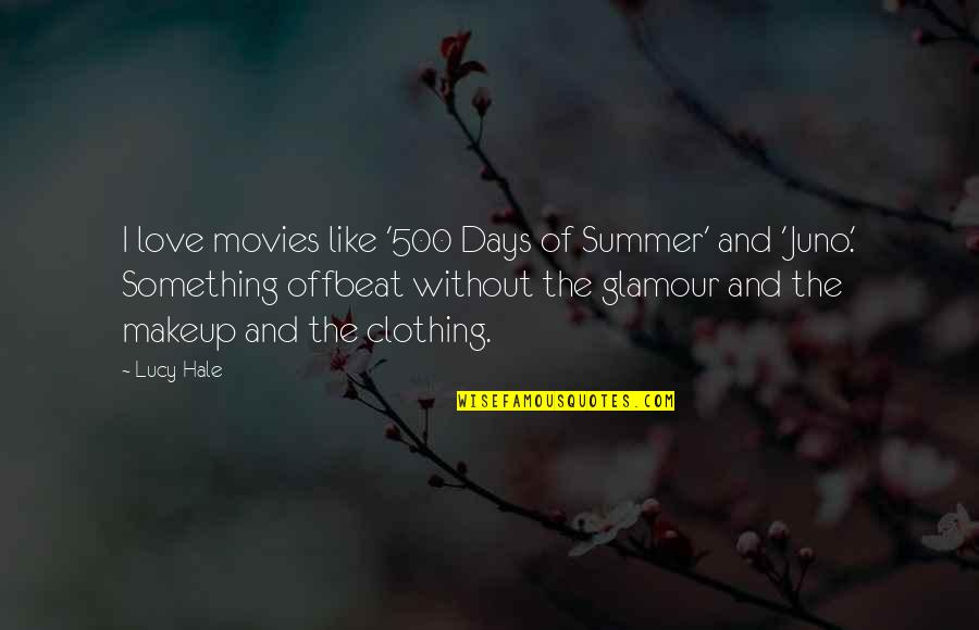Summer Love Quotes By Lucy Hale: I love movies like '500 Days of Summer'