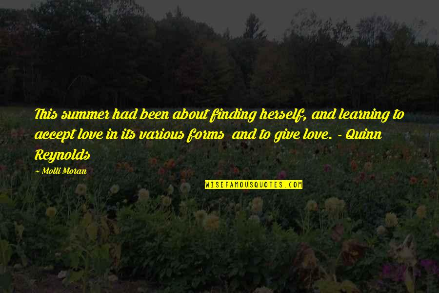 Summer Love Quotes By Molli Moran: This summer had been about finding herself, and