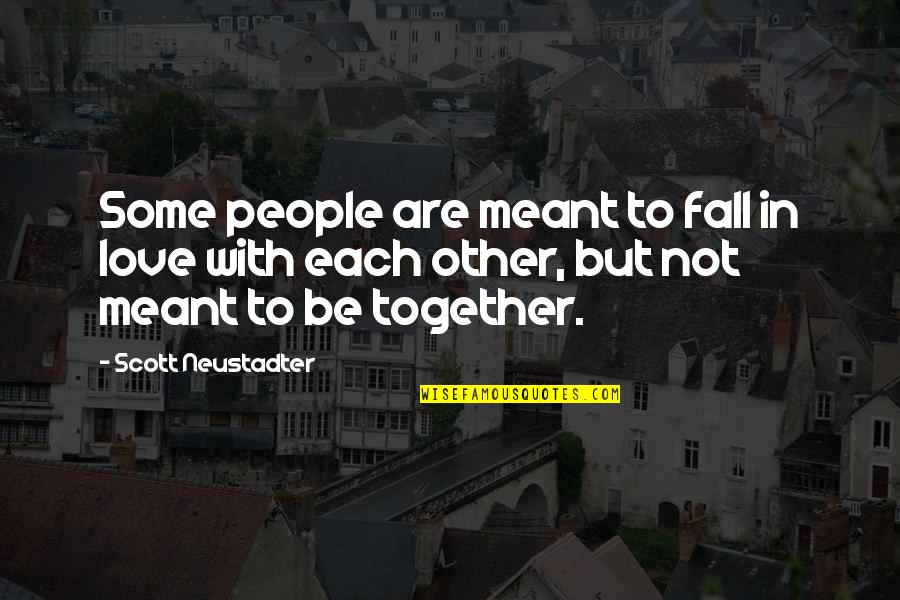 Summer Love Quotes By Scott Neustadter: Some people are meant to fall in love