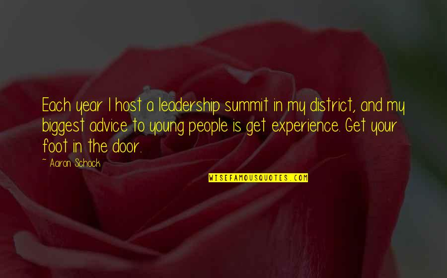 Summit's Quotes By Aaron Schock: Each year I host a leadership summit in