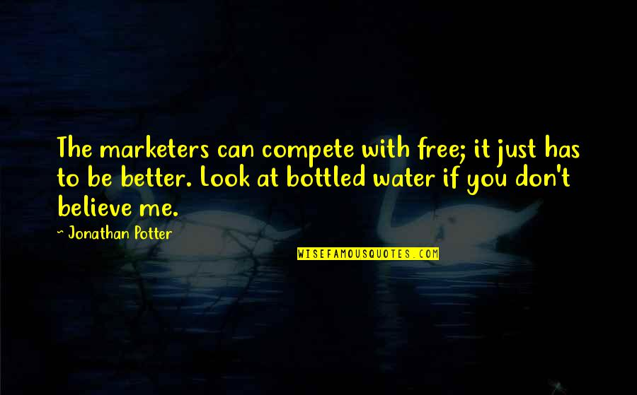 Sundar Marathi Quotes By Jonathan Potter: The marketers can compete with free; it just