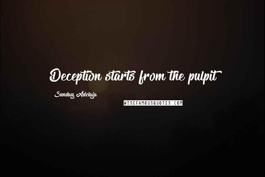 Sunday Adelaja quotes: Deception starts from the pulpit