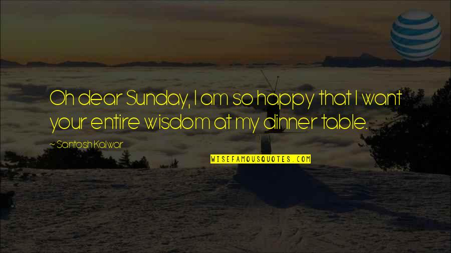 Sunday Dinner Quotes Top 14 Famous Quotes About Sunday Dinner