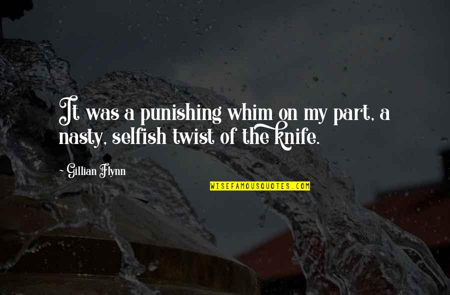Sunday Funday Football Quotes By Gillian Flynn: It was a punishing whim on my part,