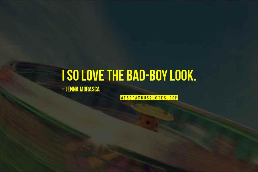 Sunday Morning Images And Quotes By Jenna Morasca: I so love the bad-boy look.