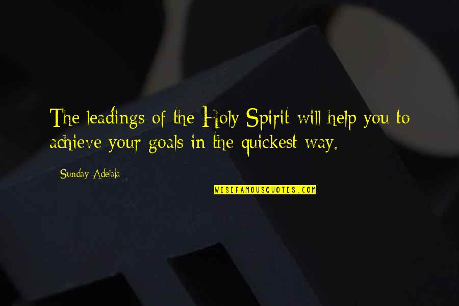 Sunday Quotes By Sunday Adelaja: The leadings of the Holy Spirit will help